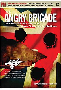 Image of Angry Brigade: The Spectacular Rise And Fall Of Britain's First Urban Guerilla Group