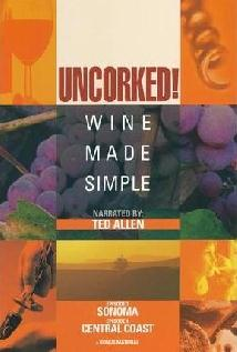 Image of Uncorked: Wine Made Simple