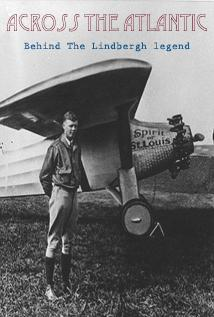 Image of Across the Atlantic: Behind the Lindbergh Legend