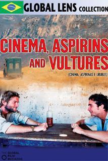Image of Cinema, Aspirins and Vultures (Cinema, Aspirinas e Urubus)