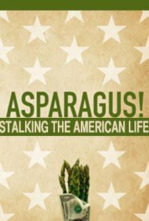 Image of Asparagus! (A Stalk-umentary)