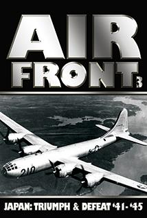Image of Air Front Part 3: Japan: Triumph and Defeat