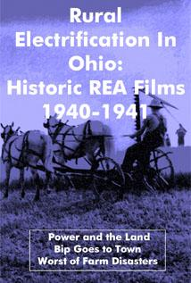 Image of Rural Electrification in Ohio: Historic REA Films 1940–1941