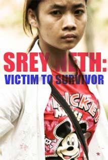 Image of Srey Neth: Victim to Survivor
