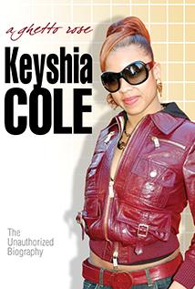 Image of Keyshia Cole: A Ghetto Rose