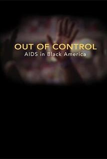 Image of Out of Control: The AIDS Epidemic in Black America
