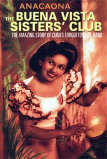 Image of Anacaona: The Buena Vista Sisters' Club