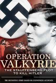 Image of Operation Valkyrie: The Stauffenberg Plot to Kill Hitler