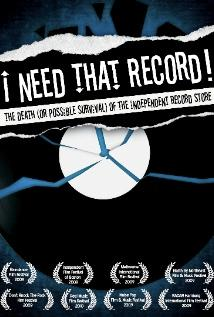 Image of I Need That Record! The Death (Or Possible Survival) of the Independent Record Store