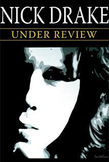 Image of Nick Drake: Under Review