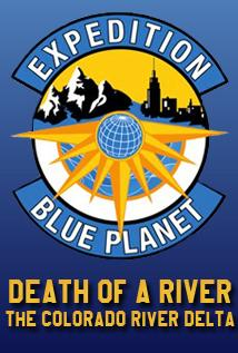 Image of Expedition Blue Planet - Death of a River: The Colorado River Delta