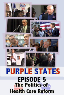 Image of Purple States, Episode 5: The Politics of Health Care Reform