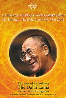 Image of Season 1 Episode 1 Message of Peace and Compassion: 2004 UK Visit