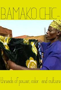Image of Bamako Chic: Threads of Power, Color and Culture