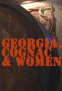 Image of Georgia, Cognac and Women